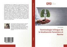 Обложка Terminologie trilingue de la biodiversité forestière et Norme