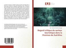 Capa do livro de Regard critique du secteur touristique dans la Province du Sud-Kivu