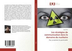 Couverture de Les stratégies de communication dans le domaine du nucléaire