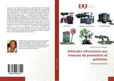 Bookcover of Attitudes réfractaires aux mesures de protection et pollution