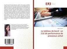 Buchcover von Le tableau de bord : un CLE de performance de processus achat
