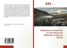 Bookcover of Adsorption Compétitive sur des Nouveaux Matériaux à Base de Gluten
