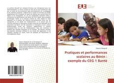 Обложка Pratiques et performances scolaires au Bénin : exemple du CEG 1 Bantè
