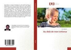 Bookcover of Au delà de mon enfance