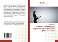 Copertina di Incidence de la marque employeur sur l'attractivité organisationnelle