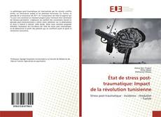 Bookcover of État de stress post-traumatique: Impact de la révolution tunisienne