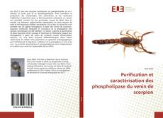 Bookcover of Purification et caractérisation des phospholipase du venin de scorpion