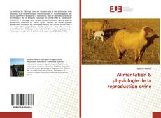 Portada del libro de Alimentation & physiologie de la reproduction ovine
