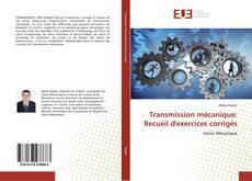 Bookcover of Transmission mécanique: Recueil d'exercices corrigés