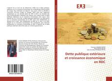 Couverture de Dette publique extérieure et croissance économique en RDC
