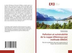 Bookcover of Pollution et vulnérabilité de la nappe d'Hennaya par méthode DRASIC