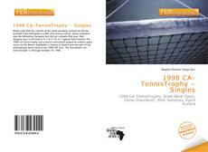 Bookcover of 1998 CA-TennisTrophy – Singles