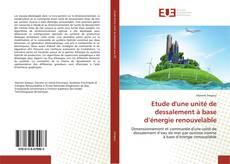 Couverture de Etude d'une unité de dessalement à base d'énergie renouvelable