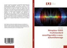 Couverture de Récepteur GNSS multistandard reconfigurable à sous-échantillonnage