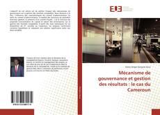 Borítókép a  Mécanisme de gouvernance et gestion des résultats : le cas du Cameroun - hoz