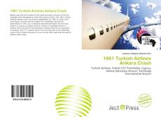 Bookcover of 1961 Turkish Airlines Ankara Crash