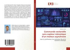 Couverture de Commande vectorielle sans capteur mécanique d'un moteur asynchrone