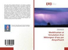Buchcover von Modélisation et Simulation d'un Mélangeur d'eau par Ansys/Fluent