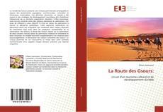 Bookcover of La Route des Gsours: