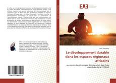 Buchcover von Le développement durable dans les espaces régionaux africains