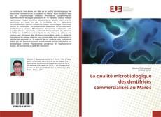 Couverture de La qualité microbiologique des dentifrices commercialisés au Maroc