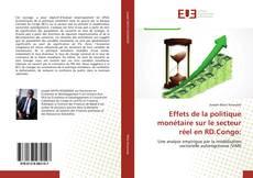 Обложка Effets de la politique monétaire sur le secteur réel en RD.Congo:
