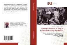 Обложка Rwanda Ethnies, Clans et Problèmes socio-politiques