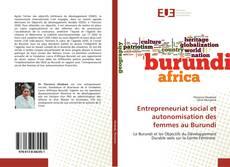Bookcover of Entrepreneuriat social et autonomisation des femmes au Burundi