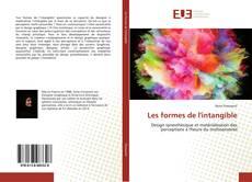 Bookcover of Les formes de l'intangible