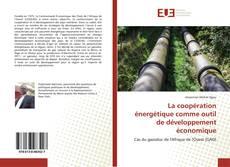 Bookcover of La coopération énergétique comme outil de développement économique