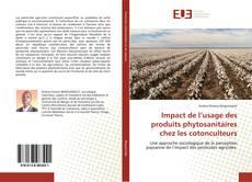 Couverture de Impact de l'usage des produits phytosanitaires chez les cotonculteurs