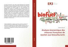 Bookcover of Analyse économique des mesures françaises de soutien aux biocarburants