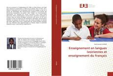 Couverture de Enseignement en langues ivoiriennes et enseignement du français