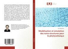 Buchcover von Modélisation et simulation des nano-structures pour le photovoltaïque