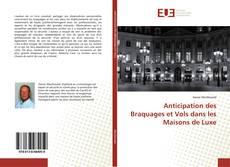 Buchcover von Anticipation des Braquages et Vols dans les Maisons de Luxe
