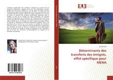 Обложка Déterminants des transferts des émigrés, effet spécifique pour MENA