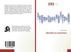 Couverture de Identité en évolution