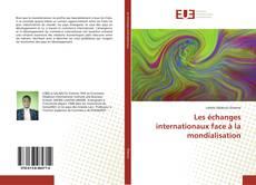 Portada del libro de Les échanges internationaux face à la mondialisation