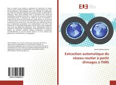 Bookcover of Extraction automatique du réseau routier à partir d'images à THRS