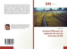 Borítókép a  Analyse FDM pour les appareils de voie du tramway de RIO - hoz
