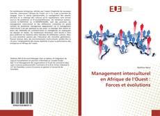 Bookcover of Management interculturel en Afrique de l'Ouest : Forces et évolutions
