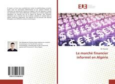 Bookcover of Le marché financier informel en Algérie