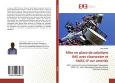 Bookcover of Mise en place de solutions IMS avec clearwater et SMSC-IP sur asterisk