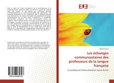 Buchcover von Les échanges communautaires des professeurs de la langue française