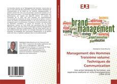 Couverture de Management des Hommes Troisième volume: Techniques de Communication