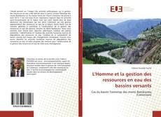 Couverture de L'Homme et la gestion des ressources en eau des bassins versants