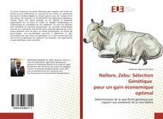 Bookcover of Nellore, Zebu: Sélection Génétique pour un gain économique optimal