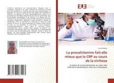 Обложка La procalcitonine fait-elle mieux que la CRP au cours de la cirrhose