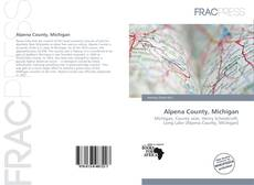 Bookcover of Alpena County, Michigan
