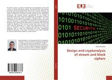 Buchcover von Design and cryptanalysis of stream and block ciphers